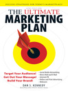 The Ultimate Marketing Plan (eBook): Target Your Audience! Get Out Your Message! Build Your Brand!